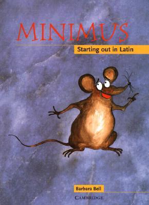 Minimus By Bell, Barbara/ Forte, Helen (ILT)/ Forte, Helen
